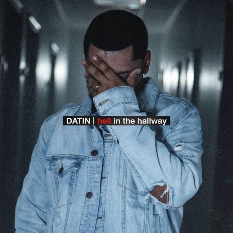 Datin - Hell in the Hallway + Job Season