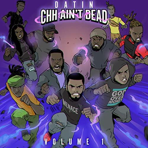 """Datin releases new album, """"CHH Ain't Dead, Vol. 1"""""""