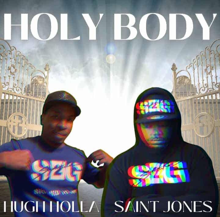 "Saint Jones ""Holy Body"" featuring Hugh Holla"