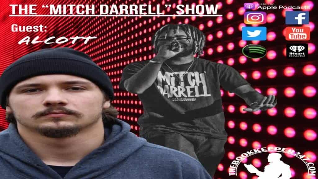 the Mitch Darrell Show episode 6 with Guest Alcott (Season 2)(Podcast)