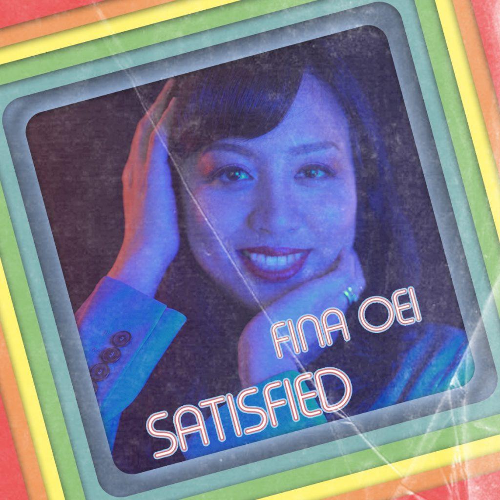 Fina Oei - Satisfied