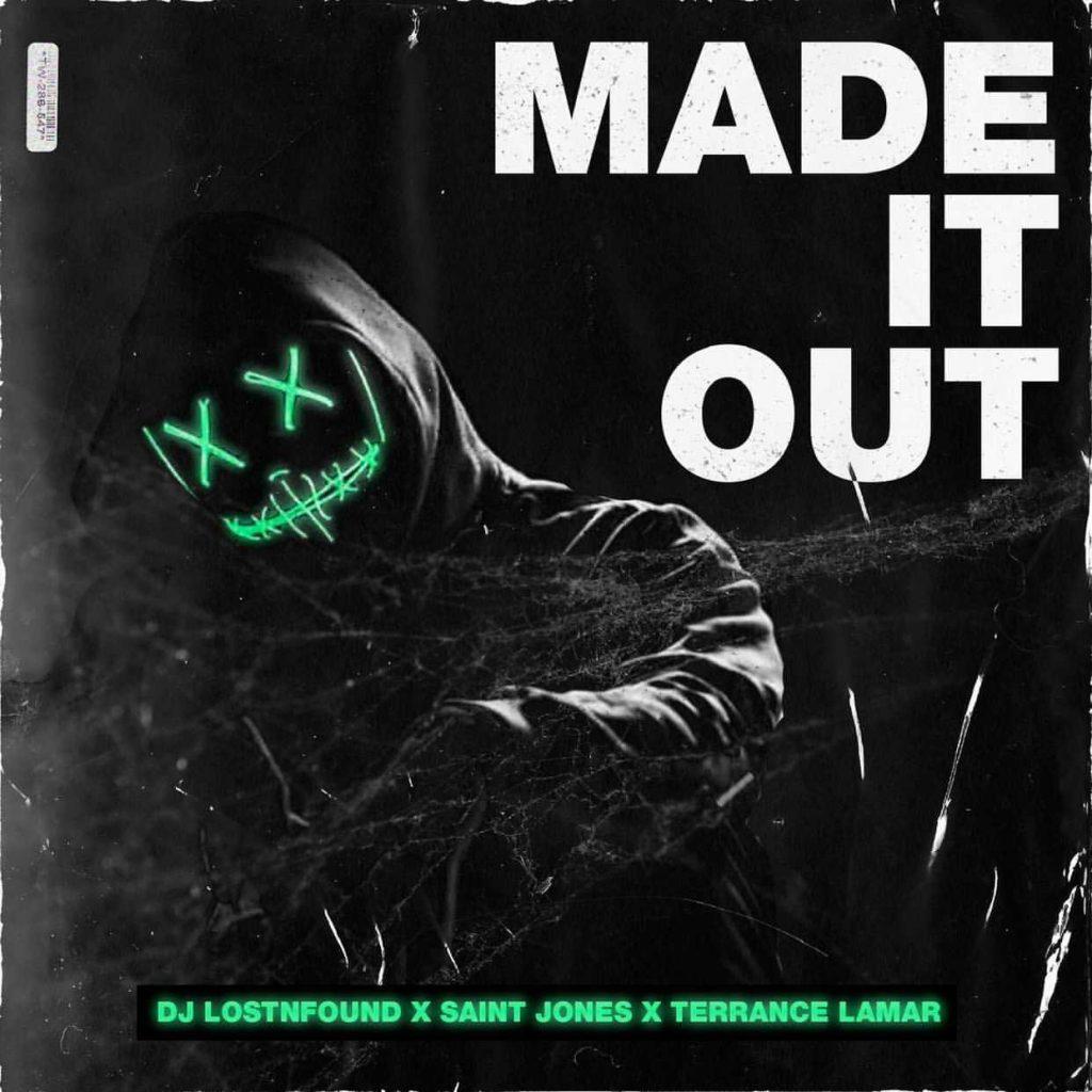 DJ LostNFound - Made It Out