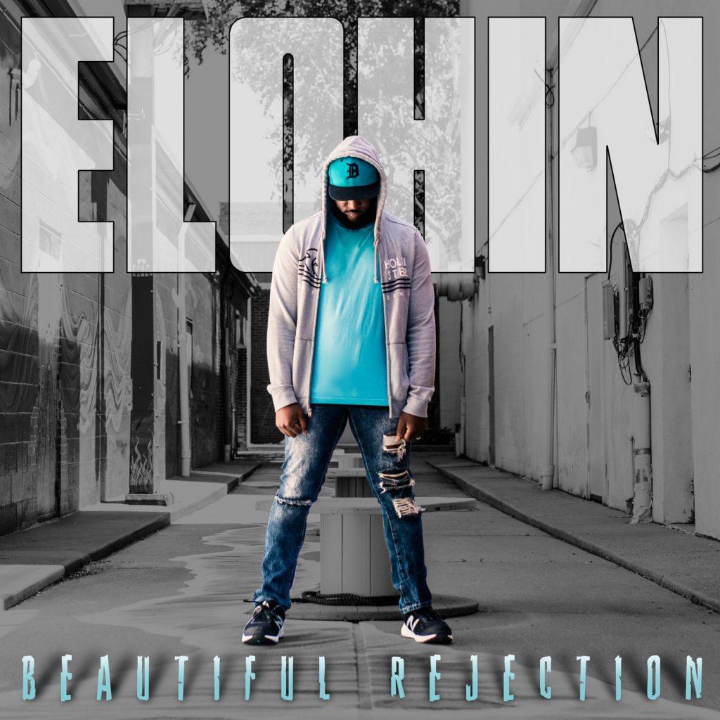 Elohin - Beautiful Rejection