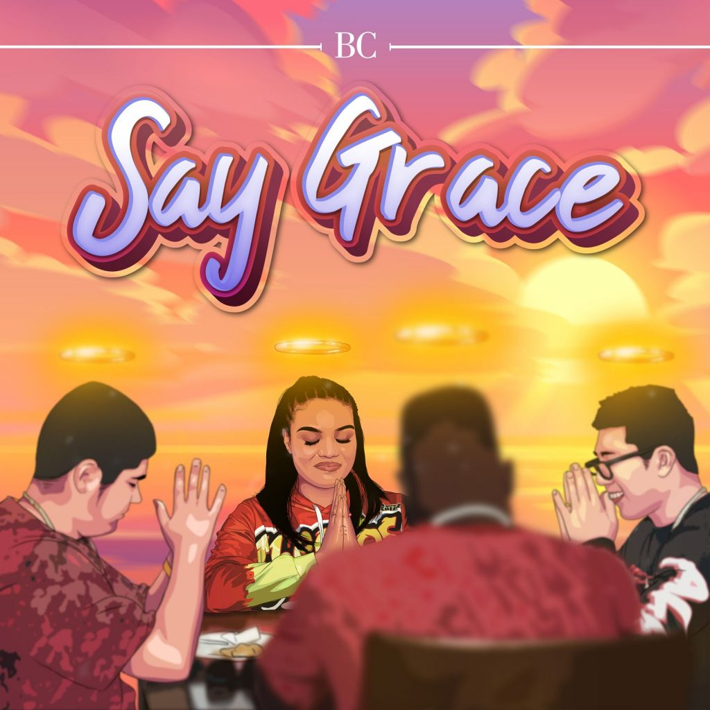 BC - Say Grace