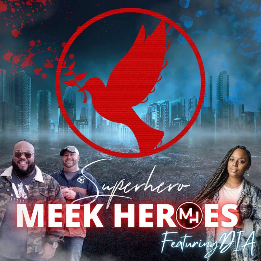 Meek Heroes - Superhero