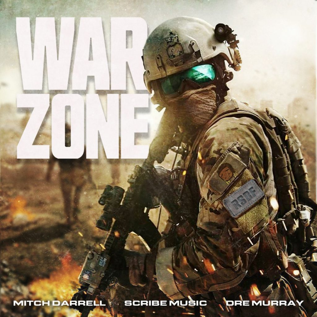"Mitch Darrell & Scribe Music ""Warzone"" (feat. Dre Murray)"