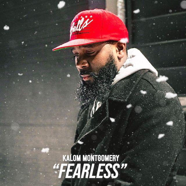 "Kalom Montgomery - ""FEARLESS"""